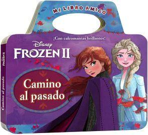 DISNEY FROZEN II -CAMINO AL PASADO- (MI LIBRO AMIGO)