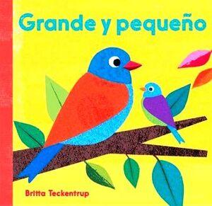 GRANDE Y PEQUEÑO / BIG AND SMALL