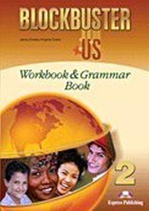 BLOCKBUSTER US 2 WORKBOOK & GRAMMAR BOOK
