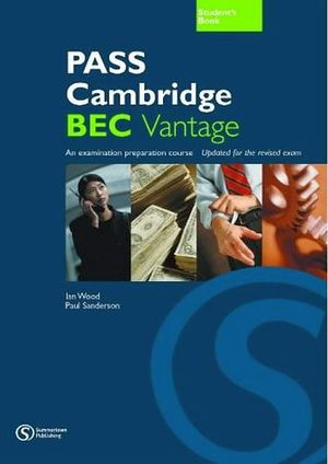 PASS CAMBRIDGE BEC STUDENT'S BOOK
