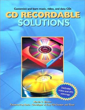 CD RECORDABLE SOLUTIONS