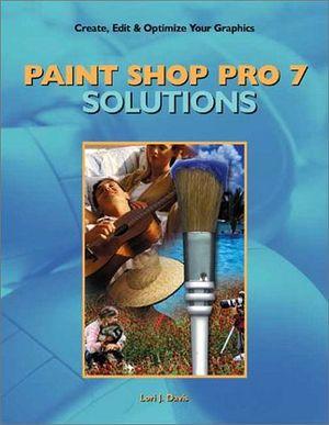 PAINT SHOP PRO 7 SOLUTIONS