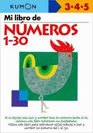 MI LIBRO DE NUMEROS DEL  1-30