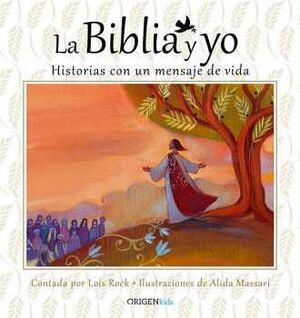 BIBLIA Y YO, LA -HISTORIAS CON UN MENSAJE DE VIDA- (EMP)
