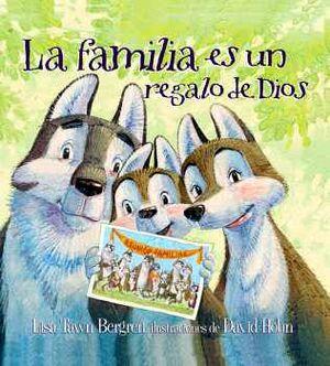 FAMILIA ES UN REGALO DE DIOS, LA          (EMPASTADO)