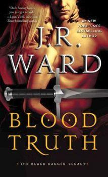 BLACK DAGGER LEGACY # 4: BLOOD TRUTH