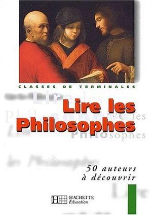 LIRE LES PHILOSOPHES