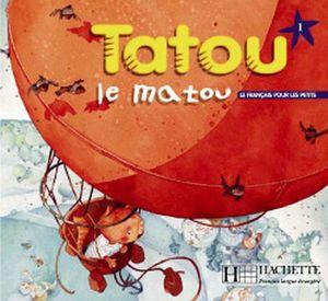 TATOU LE MATOU 1 LIVRE + CD DE CANCIONES           30955619
