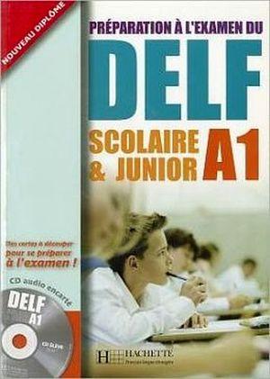 DELF A1 SCOLAIRE ET JUNIOR LIVRE+CD