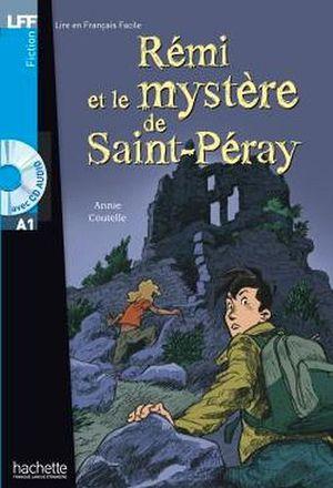 REMI ET LE MYSTERE DE SAINT-PERAY + AUDIO CD