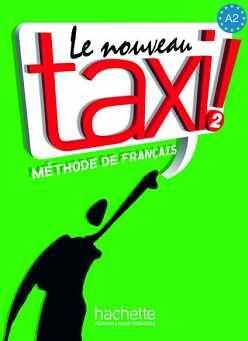 LE NOUVEAU TAXI! 2 LIVRE DE L'ELEVE + DVD ROM