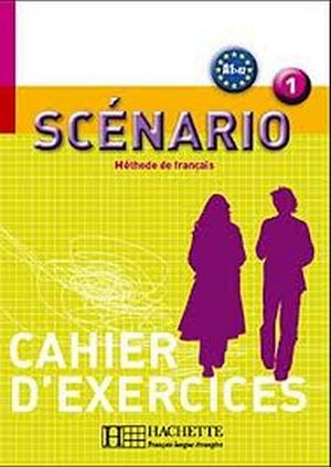 SCENARIO 1 CAHIER D'ACTIVITIES