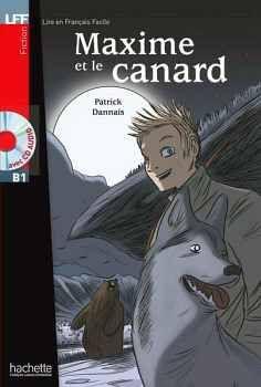 MAXIME ET LE CANARD + AUDIO CD AVEC