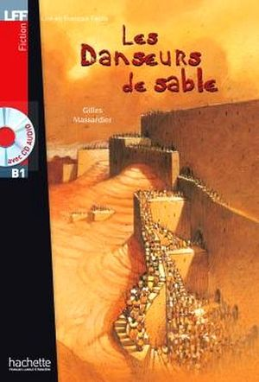 LES DANSEURS DE SABLE + AUDIO CD