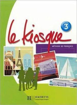 LE KIOSQUE 3 LIVRE DE L'ELEVE C/CD