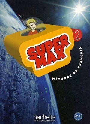 SUPER MAX 2 LIVRE D'ELEVE