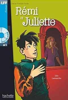REMI ET JULIETTE + AUDIO CD
