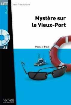 MYSTERE SUR LE VIEUX-PORT + AUDIO CD AVEC