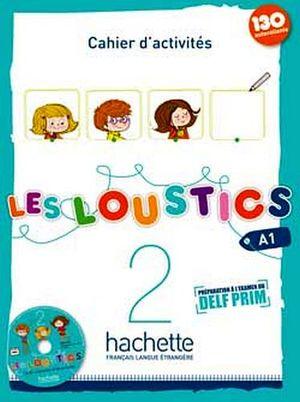 LES LOUSTICS 2 CAHIER C/CD (A1)