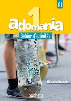 ADOMANIA 1 A1 CAHIER D'ACTIVITIES + CD AUDIO + PARCOURS DIGITAL