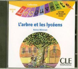 L´ARBRE ET LES LYCEENS               (CD/NIVEAU 5)
