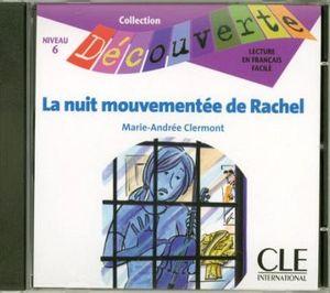 LA NUIT MOUVEMENTEE DE RACHEL        (CD/NIVEAU 6)