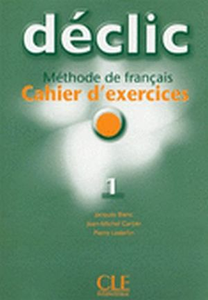 DECLIC 1 CAHIER D'EXERCICES + CD INDIVIDUEL