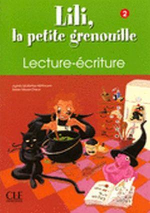 LILI, LA PETITE GRENOUILLE 2 CAHIER DE LECTURE-ECRITURE