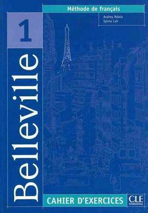 BELLEVILLE 1 CAHIER D'ECERCICES + CD