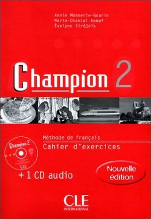 CHAMPION 2DO. CAHIER D'EXERCICES C/CD   (NVA. EDICION)