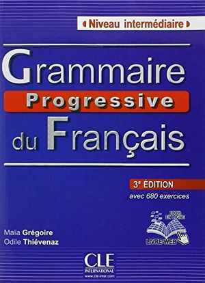 GRAMMAIRE PROGRESSIVE INTERMEDIARE 3ED LIVRE + LIVRE WEB + CD