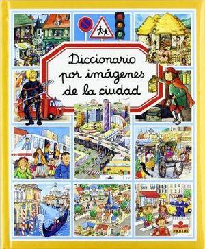 DICCIONARIO POR IMAGENES DE LA CIUDAD