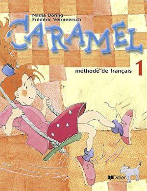 CARAMEL 1 LIVRE ELEVE + CD AUDIO CHANSONS