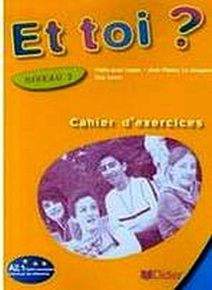 ET TOI? 2 CAHIER DE ACTIVIITES