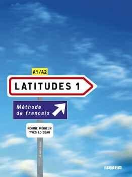 LATITUDES 1 LIVRE + 2 CD AUDIO