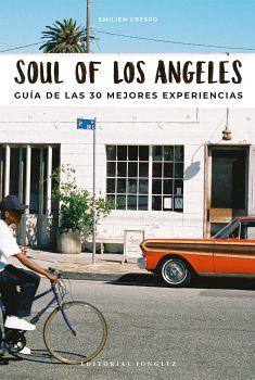 SOUL OF LOS ANGELES -GUIA DE LAS 30 MEJORES EXPERIENCIAS-