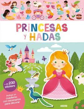 PRINCESAS Y HADAS (C/CUADERNO C/ESCENARIOS)