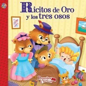RICITOS DE ORO Y LOS TRES OSOS       (COL. PEQUEÑOS CLASICOS)