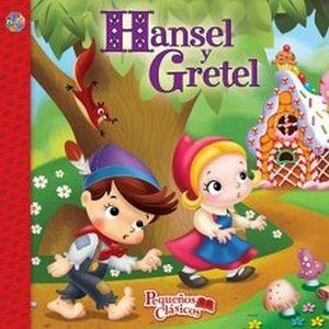 HANSEL Y GRETEL                      (COL. PEQUEÑOS CLASICOS)