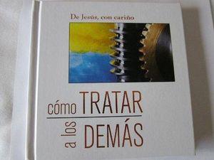 DE JESUS, CON CARIÑO COMO TRATAR A LOS DEMAS