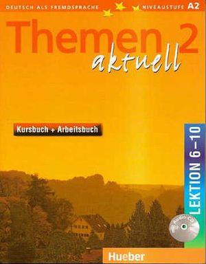 THEMEN AKTUELL 2 LEKTION 6-10 KB+AB W/CD