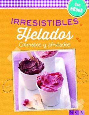 IRRESISTIBLES HELADOS (C/EBOOK/EMP.)