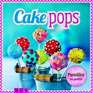 CAKE POPS -PASTELILLOS EN PALITO-