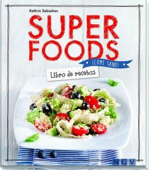 SUPER FOODS  -LIBRO DE RECETAS-  (EMP.)