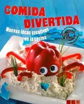 COMIDA DIVERTIDA VOL.2 -NUEVAS IDEAS CREATIVAS- (EMPASTADO)