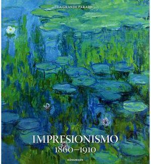 IMPRESIONISMO 1860-1910              (EMPASTADO/GF)