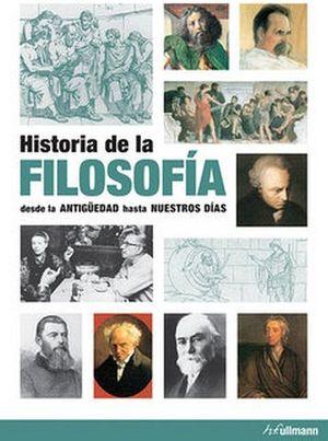 HISTORIA DE LA FILOSOFIA -DESDE LA ANTIGUEDAD HASTA NUESTROS DIAS