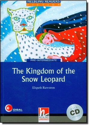 THE KINGDOM OF THE SNOW LEOPARD BOOK + AUDIO CD LEVEL 4