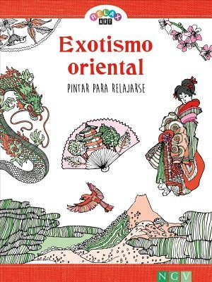 RELAX ART -EXOTISMO ORIENTAL- (PINTAR PARA RELAJARSE)