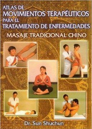ATLAS DE MOVIMIENTOS TERAPEUTICOS     (MASAJE TRADICIONAL)